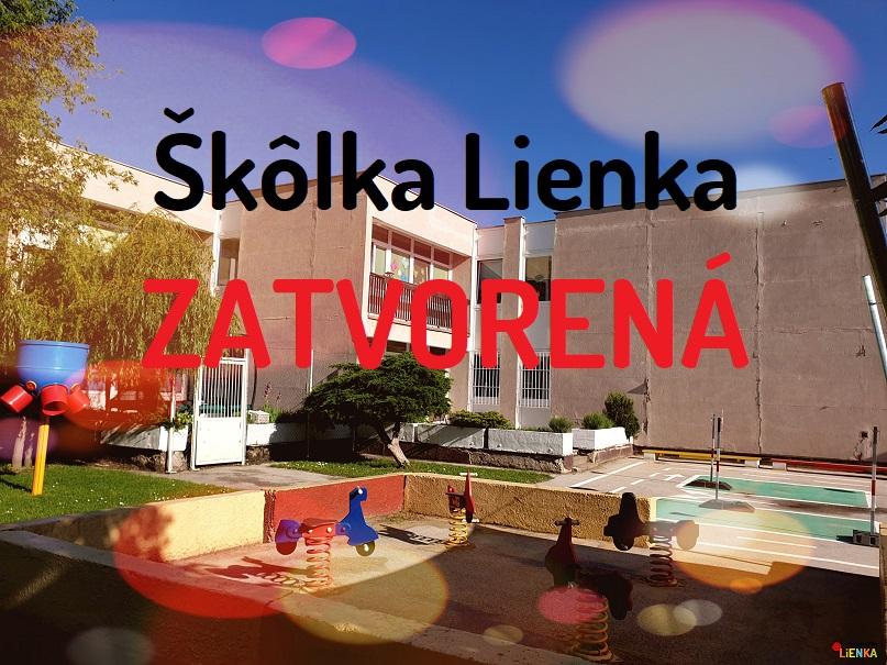 Škôlka Lienka ZATVORENÁ